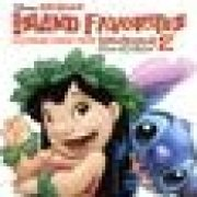 Lilo & Stitch 2 Original Soundtrack And More: Island Favorite