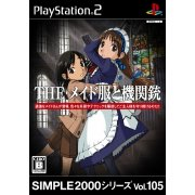 Simple 2000 Series Vol. 105: The Maid Clothes and Machine Gun