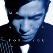 Mr. Jazz _A Song For You