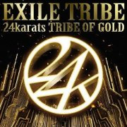 24karats Tribe Of Gold [CD+DVD]